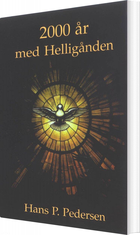 2000 år Med Helligånden - Hans P. Pedersen - Bog