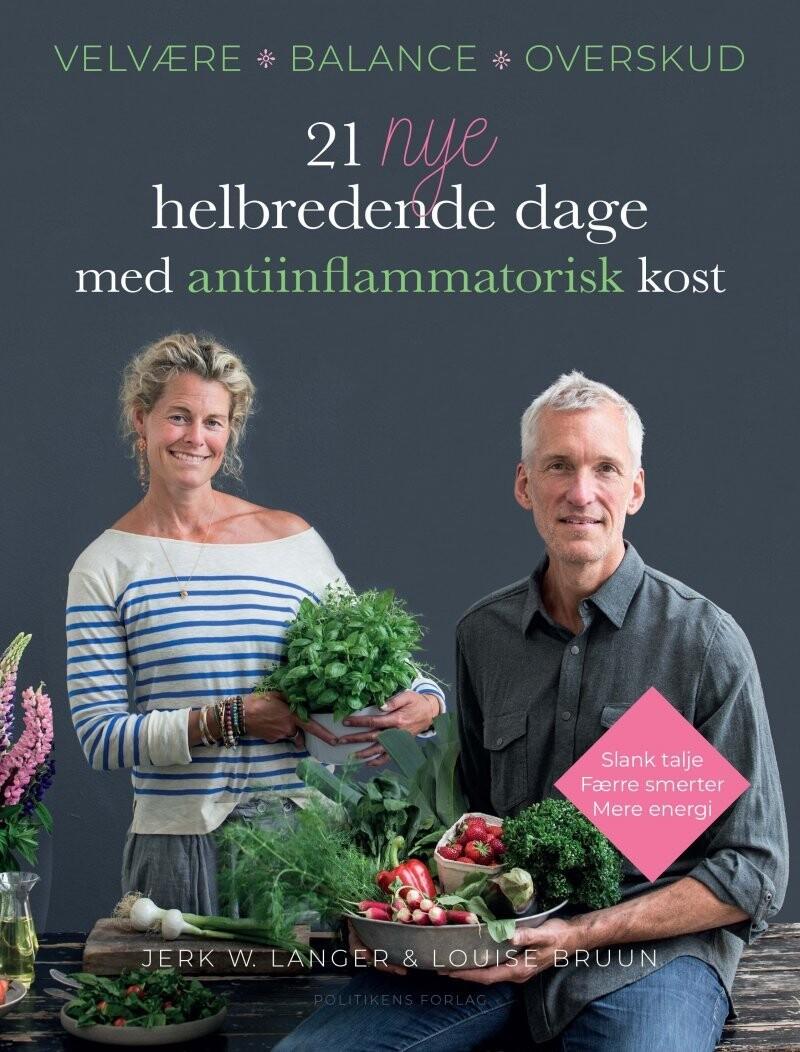 Image of   21 Nye Helbredende Dage - Med Antiinflammatorisk Kost - Louise Bruun - Bog