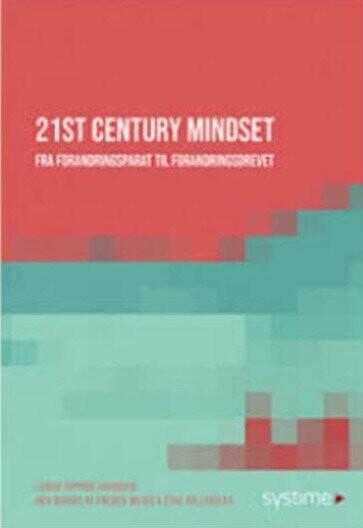 Image of   21st Century Mindset - Louise Opprud Jakobsen - Bog