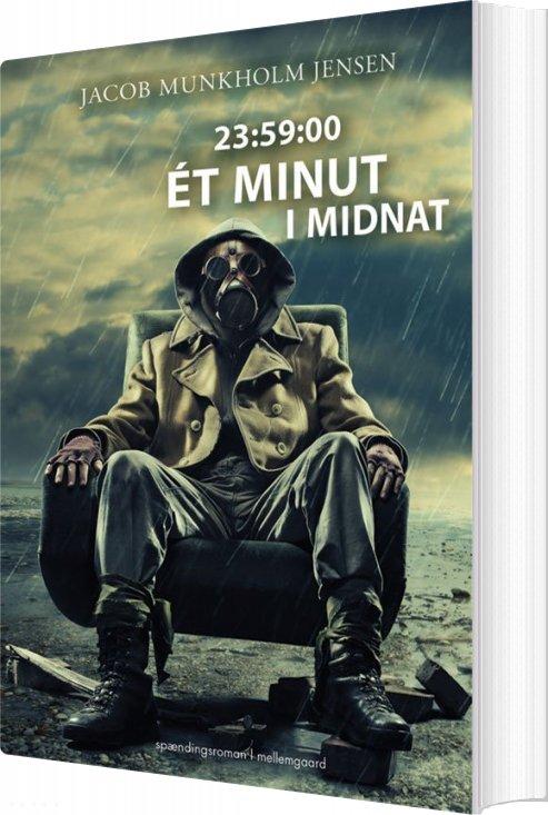Image of   23:59:00 - ét Minut I Midnat - Jacob Munkholm Jensen - Bog