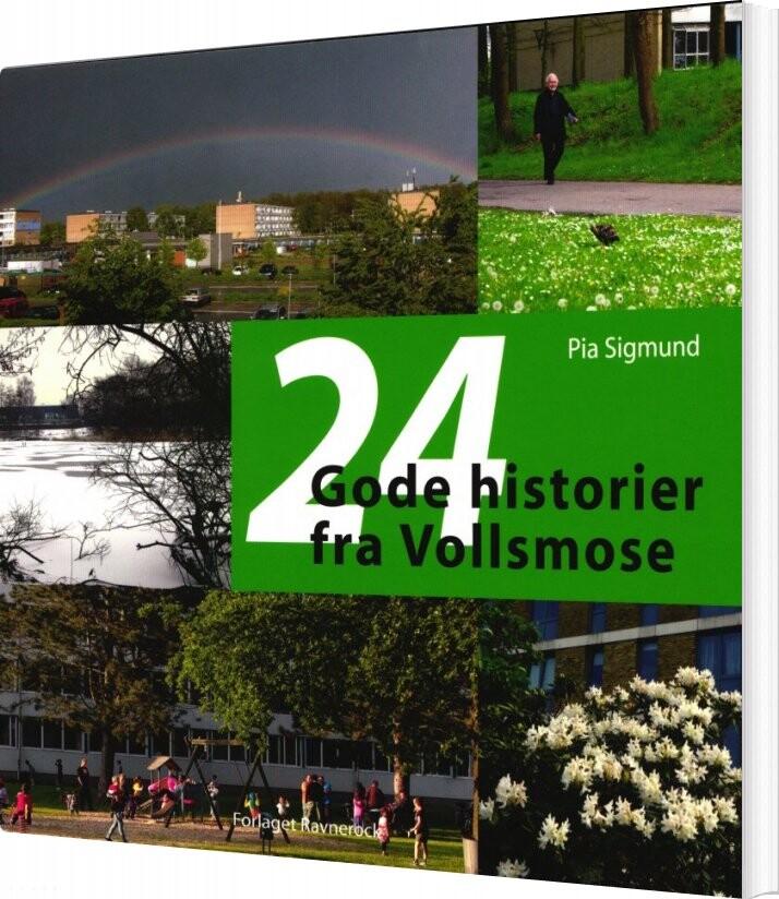Image of   24 Gode Historier Fra Vollsmose - Pia Sigmund - Bog