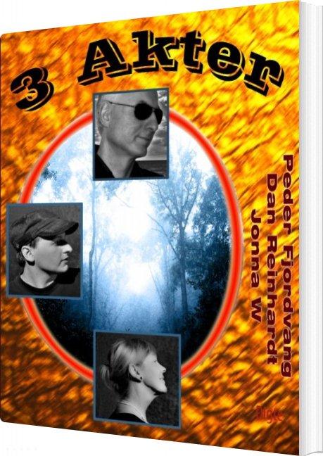 Image of   3 Akter - Dan Reinhardt - Bog