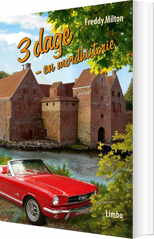 Image of   3 Dage - En Mordhistorie - Freddy Milton - Bog