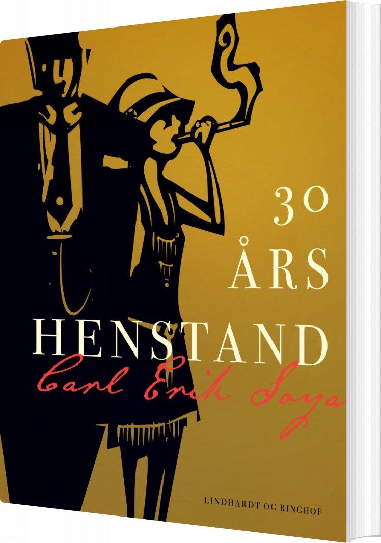 Image of   30 års Henstand - Carl Erik Soya - Bog