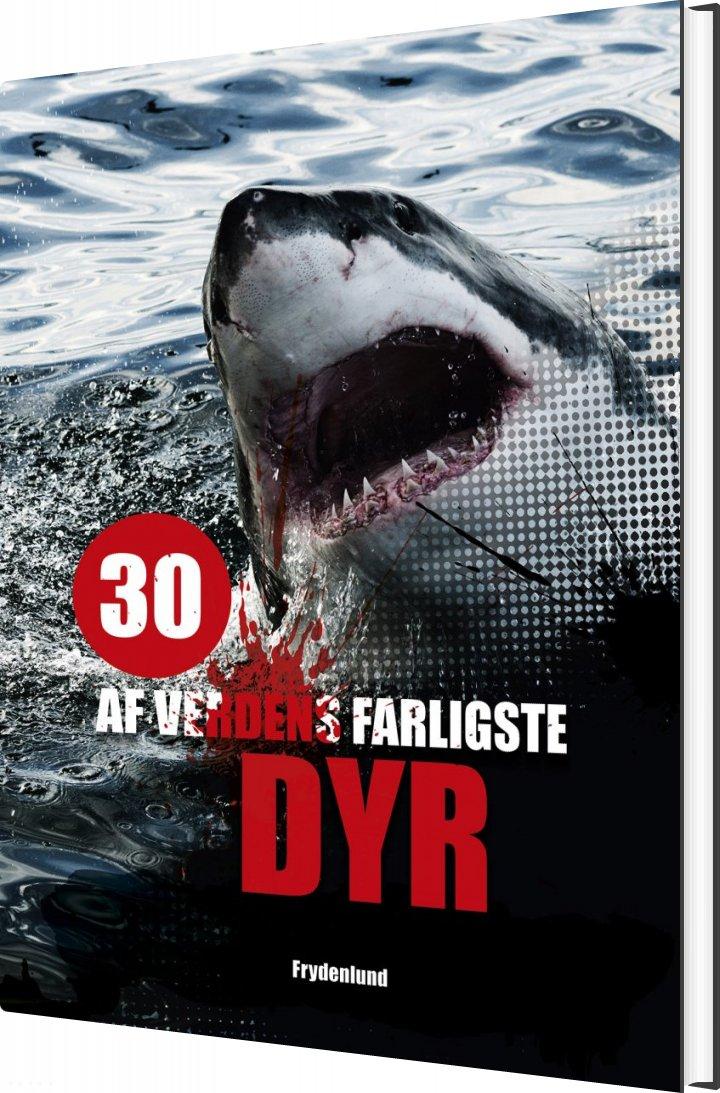 Image of   30 Af Verdens Farligste Dyr - Helgi Hrafn Gudmundsson - Bog