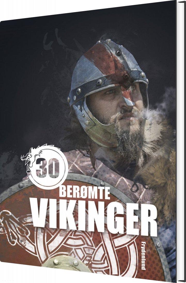 Image of   30 Berømte Vikinger - Illugi Jökulsson - Bog