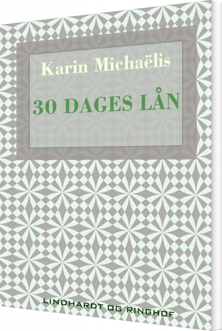 Image of   30 Dages Lån - Karin MichaÃ«lis - Bog