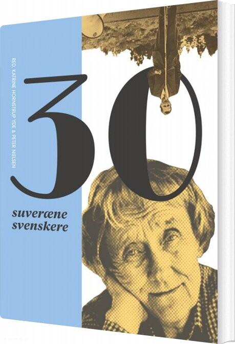 Image of   30 Suveræne Svenskere - Peter Nielsen - Bog