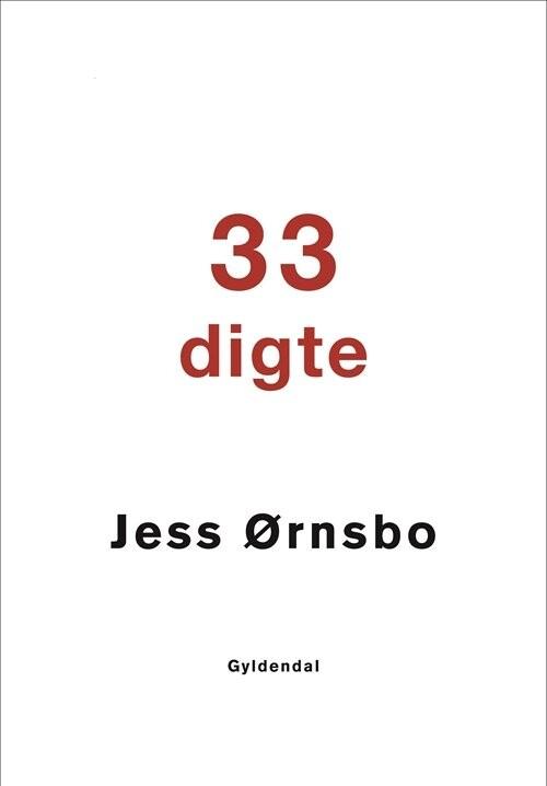 Image of   33 Digte - Jess ørnsbo - Bog