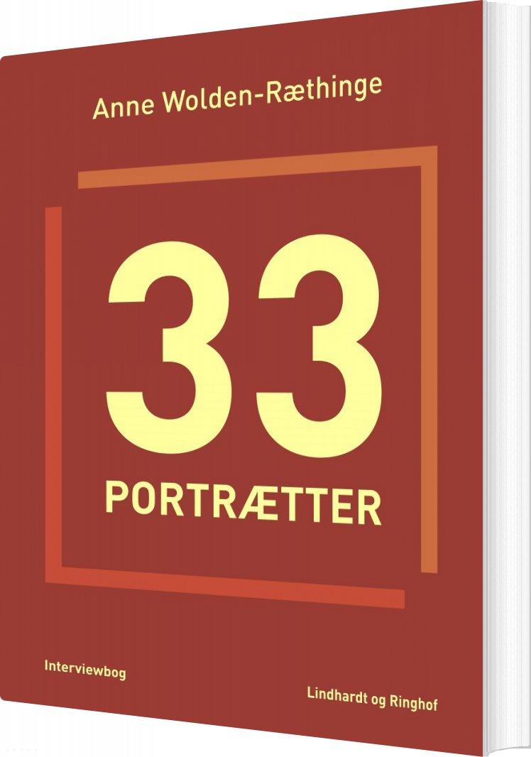 Image of   33 Portrætter - Anne Wolden-ræthinge - Bog