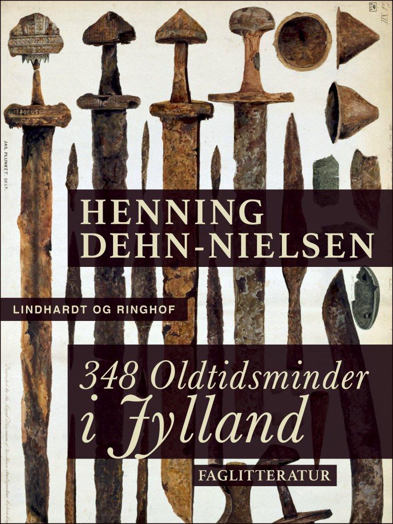 Image of   348 Oldtidsminder I Jylland - Henning Dehn-nielsen - Bog