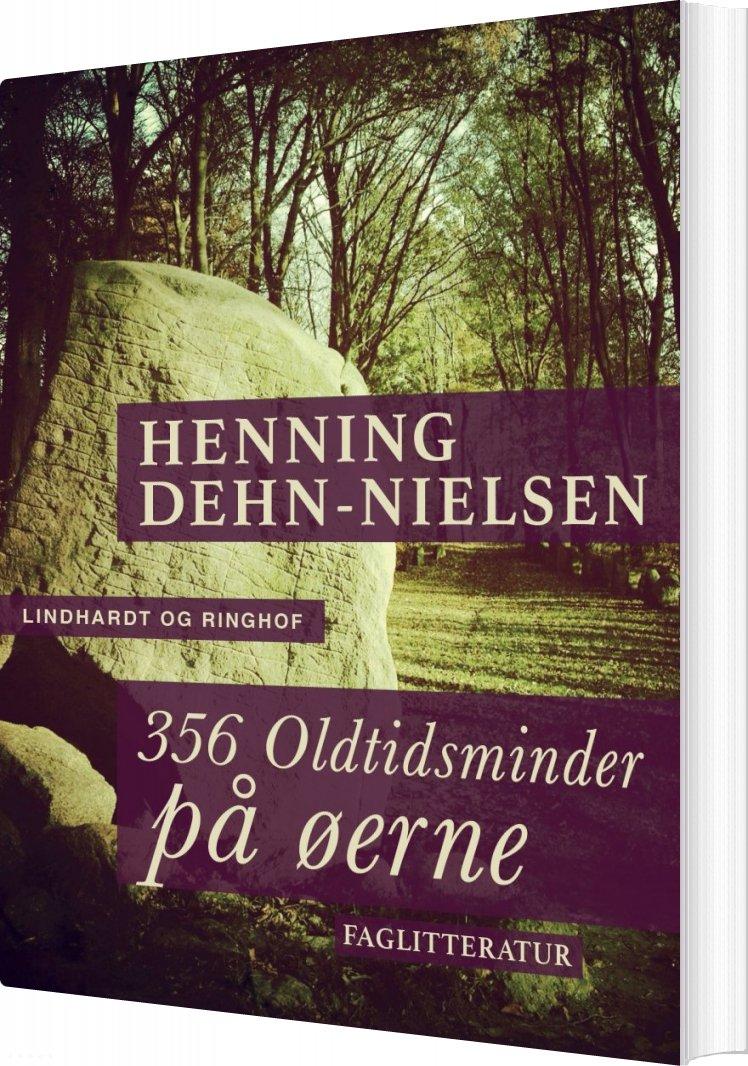 Image of   356 Oldtidsminder På øerne - Henning Dehn-nielsen - Bog