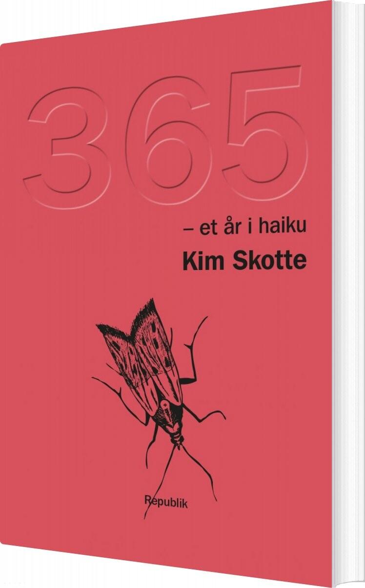 Image of   365 - Et år I Haiku - Kim Skotte - Bog