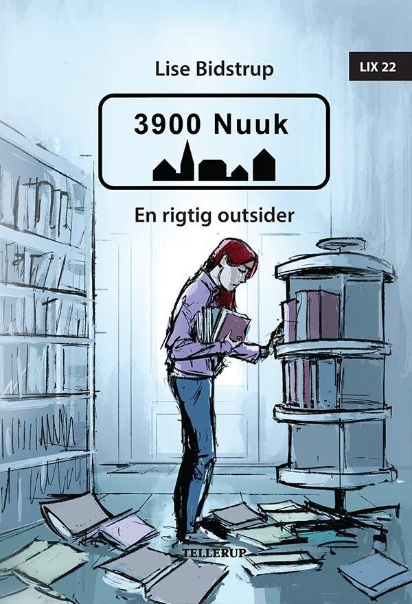 Image of   3900 Nuuk #1: En Rigtig Outsider - Lise Bidstrup - Bog