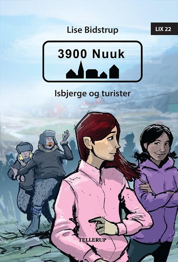 Image of   3900 Nuuk #2: Isbjerge Og Turister - Lise Bidstrup - Bog