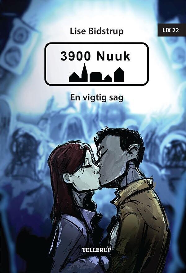 Image of   3900 Nuuk #3: En Vigtig Sag - Lise Bidstrup - Bog