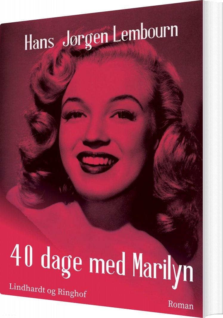 Image of   40 Dage Med Marilyn - Hans Jørgen Lembourn - Bog