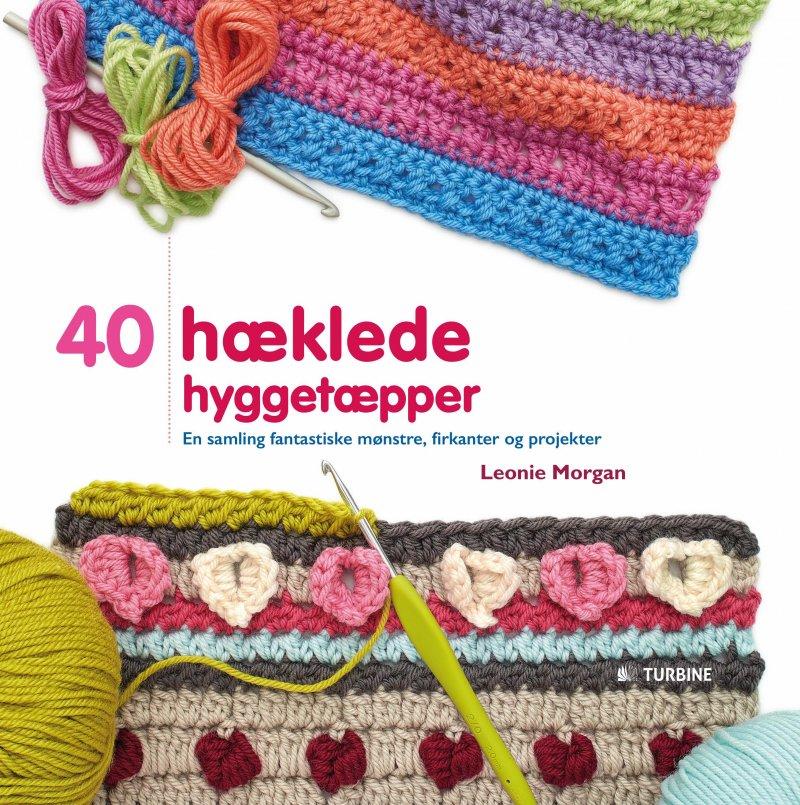 Image of   40 Hæklede Hyggetæpper - Leonie Morgan - Bog