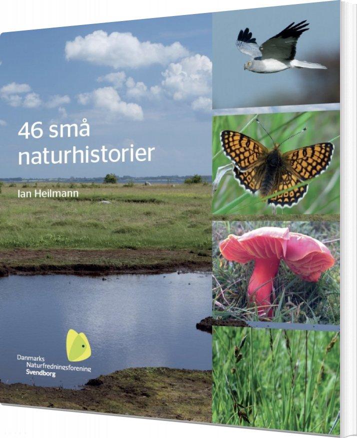 Image of   46 Små Naturhistorier - Ian Heilmann - Bog