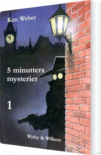 Image of   5 Minutters Mysterier 1 - Ken Weber - Bog