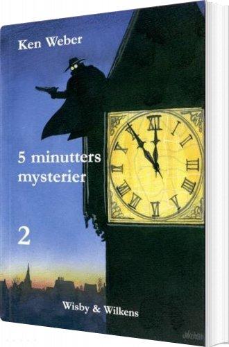 Image of   5 Minutters Mysterier 2 - Ken Weber - Bog