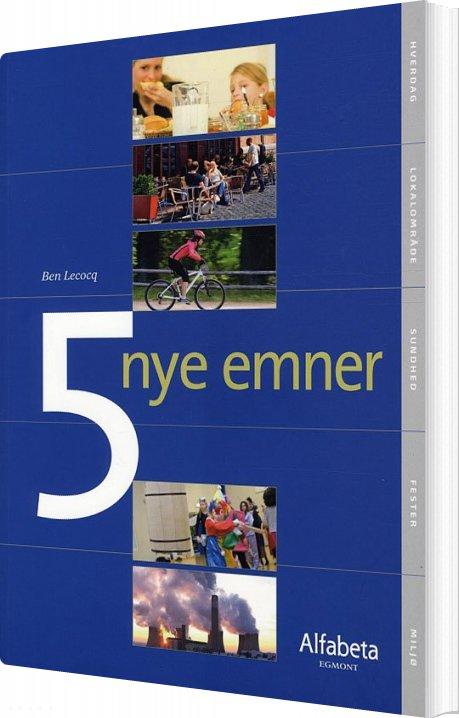 Image of   5 Nye Emner - Ben Lecocq - Bog