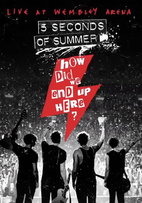 Image of   5 Seconds Of Summer - How Did We End Up Here - Live At Wembley Arena - Blu-Ray