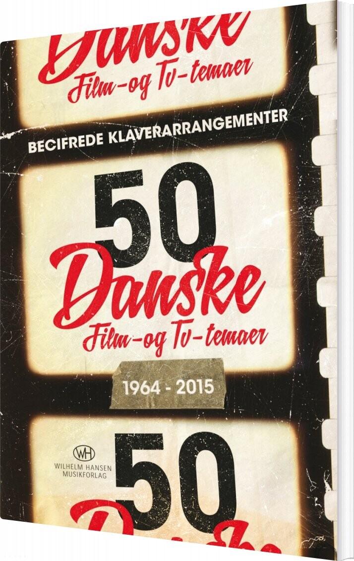 50 Danske Film- Og Tv-temaer - Jakob Faurholt - Bog