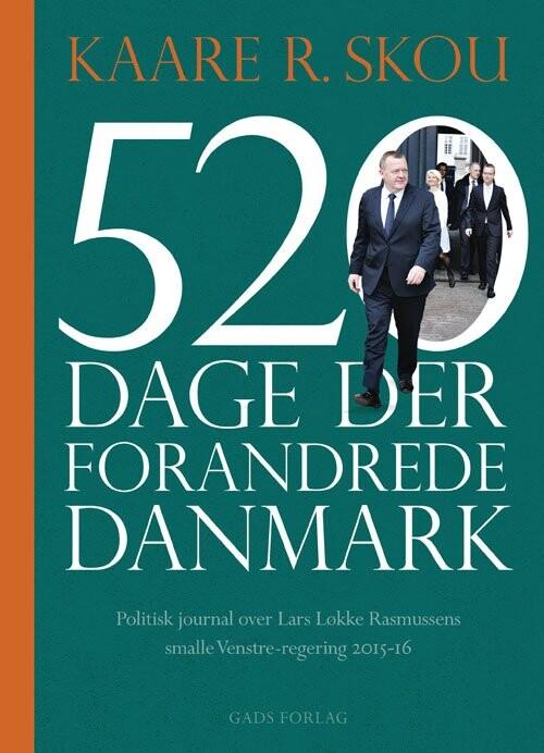 Image of   520 Dage Der Forandrede Danmark - Kaare R. Skou - Bog