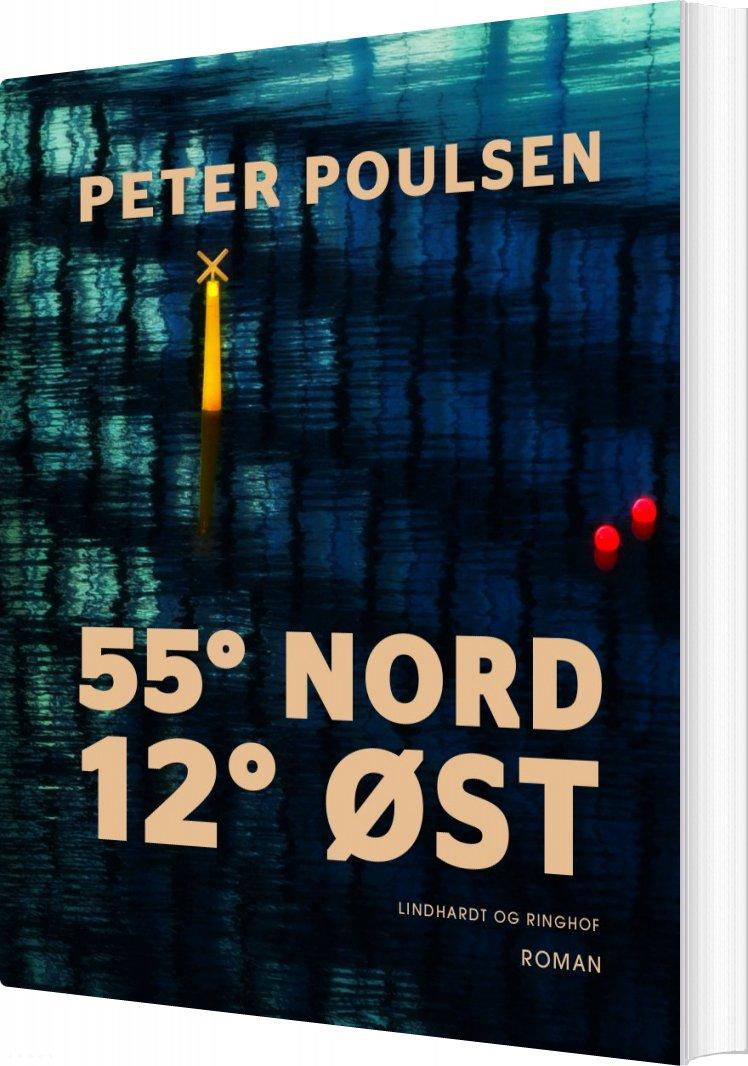 Image of   55° Nord 12° øst - Peter Poulsen - Bog