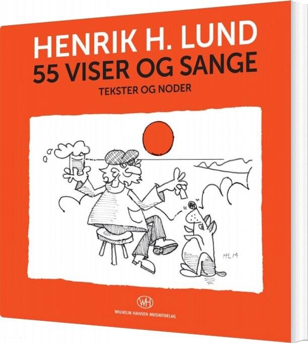 Image of   55 Viser Og Sange - Henrik H. Lund - Bog