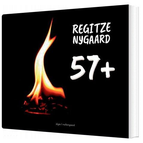 Image of   57+ - Regitze Nygaard - Bog