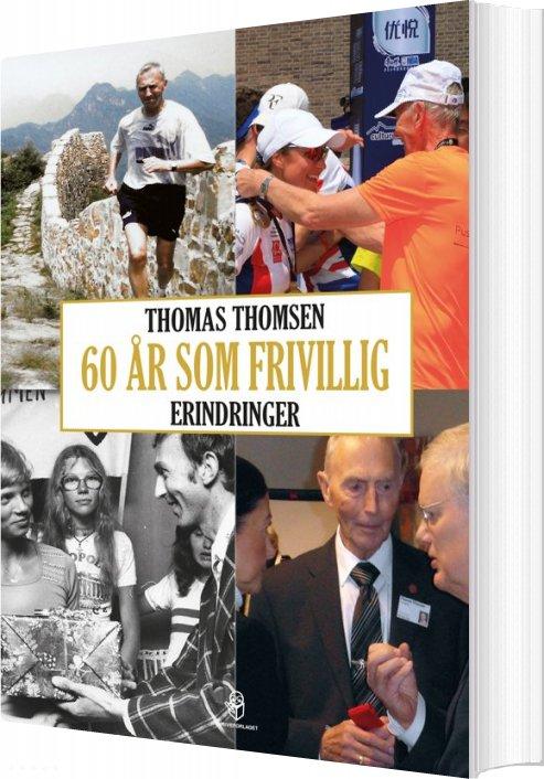 Image of   60 år Som Frivillig - Thomas Thomsen - Bog
