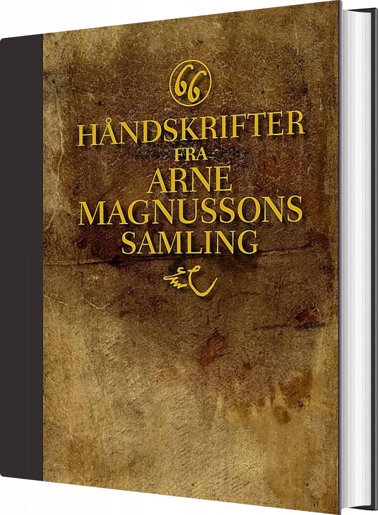 Image of   66 Håndskrifter Fra Arne Magnussons Samling - Arne Magnusson - Bog