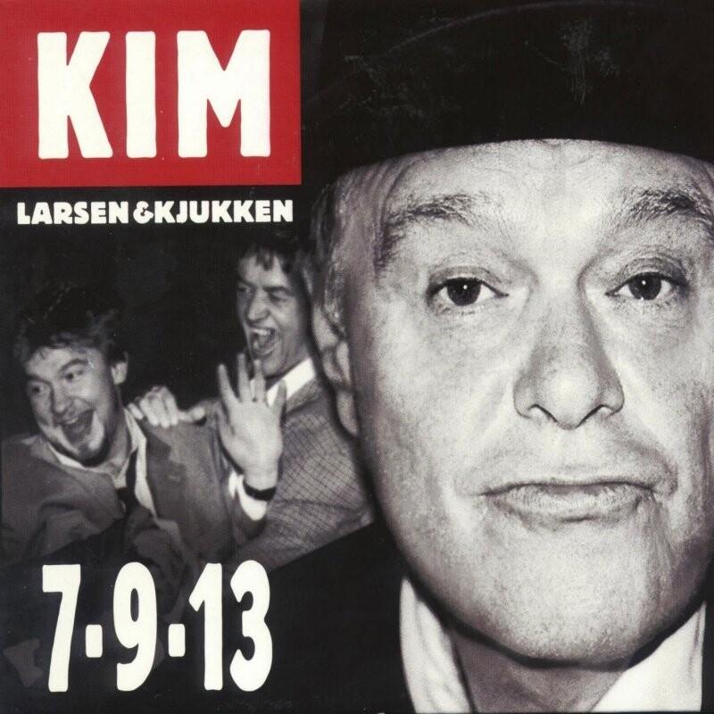 Image of   Kim Larsen Og Kjukken - 7-9-13 - Vinyl / LP