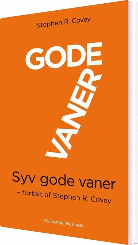 Image of   7 Gode Vaner (kort Udgave) - Stephen R. Covey - Bog