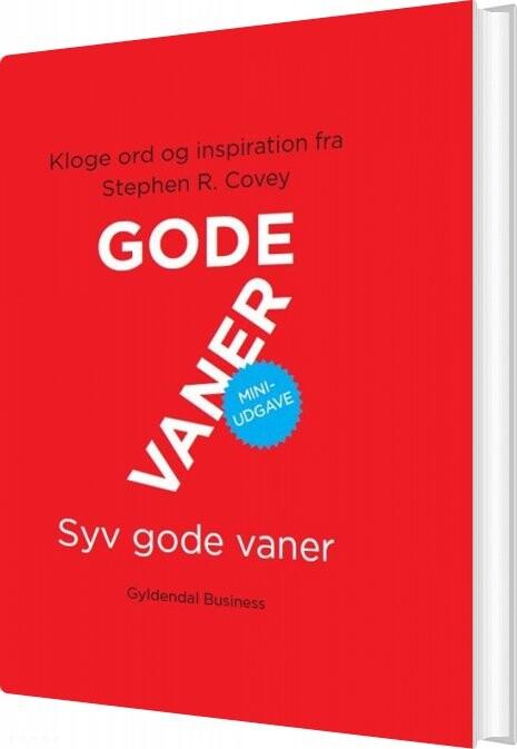 Image of   7 Gode Vaner. Miniudgave - Stephen R. Covey - Bog