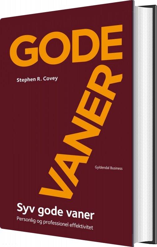 Image of   7 Gode Vaner - Gavebog - Personlig Og Professionel Effektivitet - Stephen R. Covey - Bog