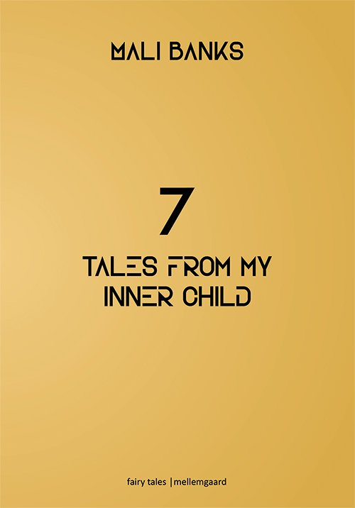 Image of   7 Tales From My Inner Child - Mali Banks - Bog