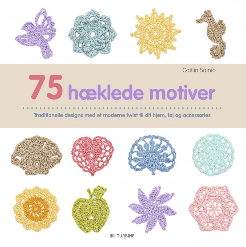 Image of   75 Hæklede Motiver - Caitlin Sainio - Bog