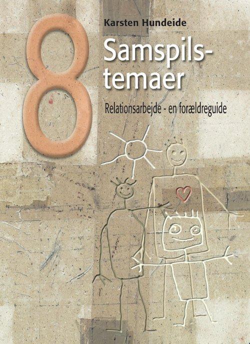 Image of   8 Samspilstemaer - Karsten Hundeide - Bog