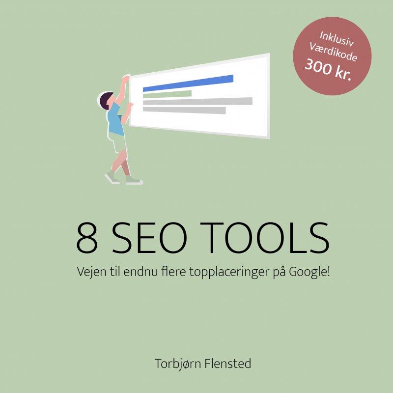 Image of   8 Seo Tools - Torbjørn Flensted - Bog