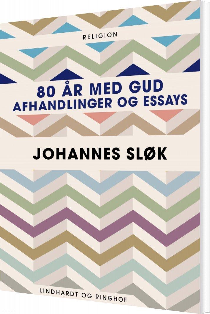 Image of   80 år Med Gud - Johannes Sløk - Bog