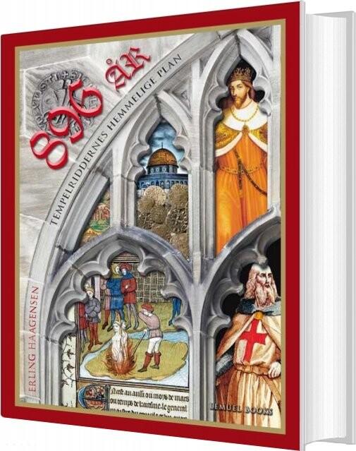 Billede af 896 år - Tempelriddernes Hemmelige Plan - Erling Haagensen - Bog
