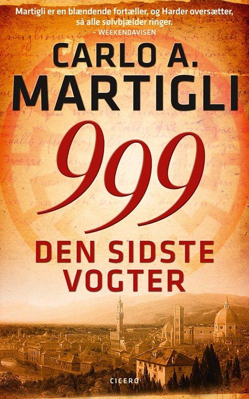 Image of   999. Den Sidste Vogter - Carlo A. Martigli - Bog