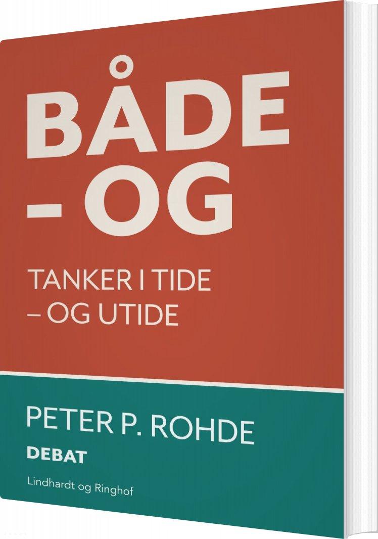 Både Og - Peter P. Rohde - Bog