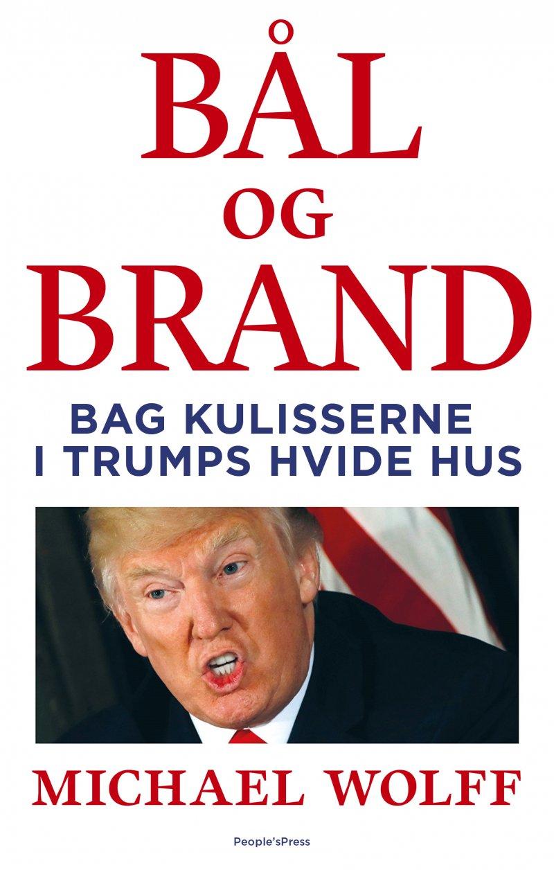 Billede af Bål Og Brand - Michael Wolff - Bog