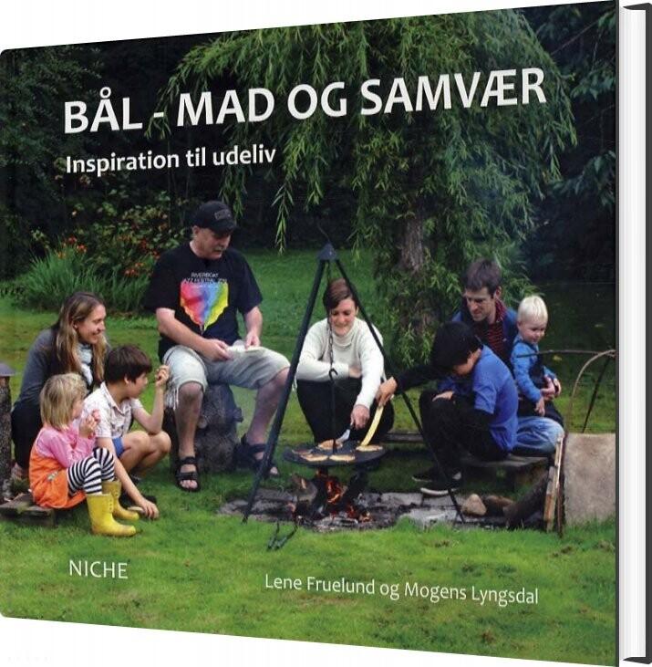 Image of   Bål - Mad Og Samvær - Lene Fruelund - Bog