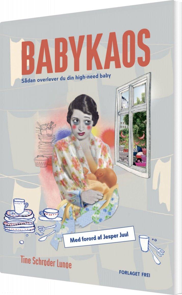 Image of   Babykaos - Tine Schrøder Lunøe - Bog