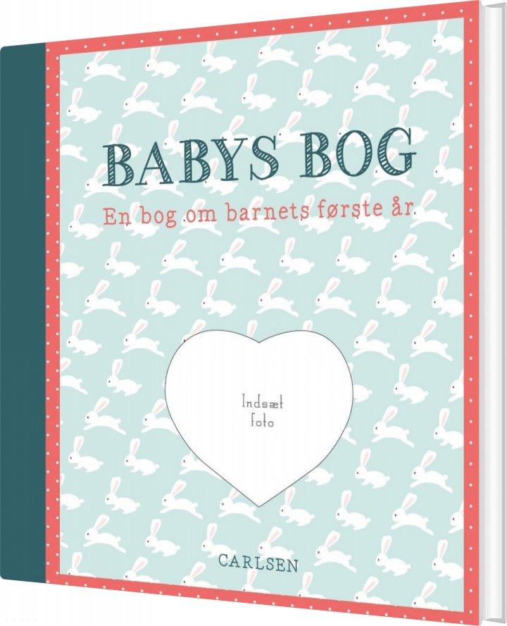 Image of   Babys Bog - En Bog Om Barnets Første år - Carlsen - Bog